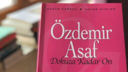 "ÖZDEMİR ASAF VE ""DOKUZA KADAR ON"""